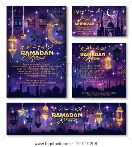 Ramadan Kareem Islamic religious holiday and Eid Mubarak festival celebration greeting poster, banner or card templates. Vector traditional Arabian design of lantern light, crescent moon and mosque