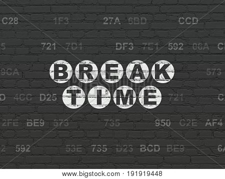 Timeline concept: Painted white text Break Time on Black Brick wall background with Hexadecimal Code