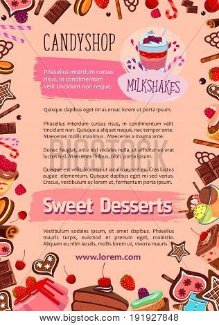 Candyshop poster of desserts and cakes for cafe. Vector design of sweet pastry and patisserie chocolate cupcake, tiramisu torte and fruit pudding or milkshake and charlotte pie with gingerbread cookie