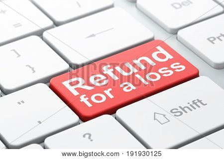 Insurance concept: computer keyboard with word Refund For A Loss, selected focus on enter button background, 3D rendering