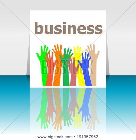 Text Business. Business Concept . Human Hands Silhouettes