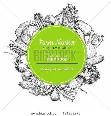 Vegetable hand drawn vintage vector illustration. Farm Market frame poster. Vegetarian set of organic products. Detailed food drawing. Great for menu, banner, label, logo, flyer