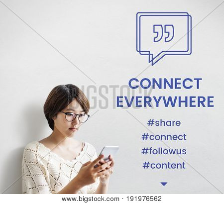 Stay Connect Everywhere Speech Bubble with Quotation Mark