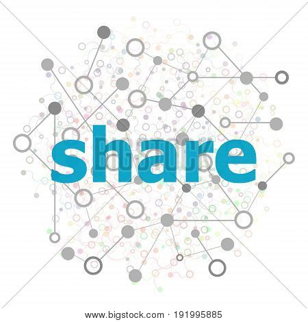 Text Share. Web Design Concept. Connecting Dots And Lines