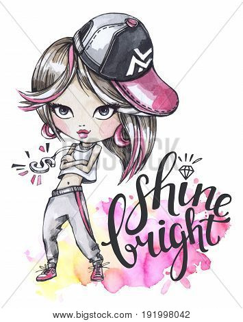 Hand drawn bright illustration. Watercolor card with modern girl. Calligraphy words Shine Bright. Teenagers. Have fun. Perfect for blogs, lettering, pattern, invitation, t-shirt, print.
