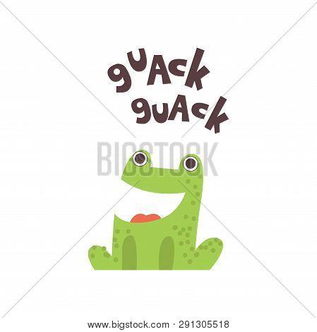 Cute Frog Cartoon Amphibian Animal Saying Quack Vector Illustration