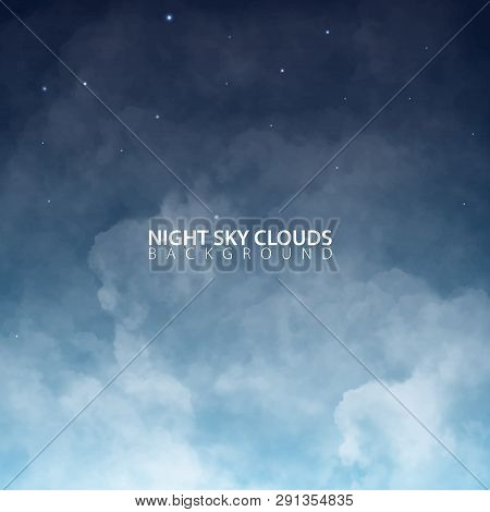 Night Sky With White Realistic Clouds. Vector Illustration.