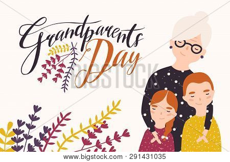 Grandparents Day Greeting Card Template With Cute Grandmother And Grandchildren. Grandma Embracing G
