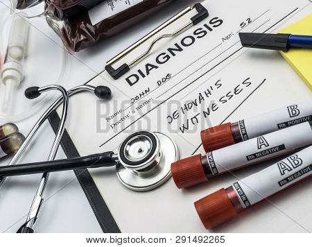 Diagnosis Form Witnesses Of Jehova, Concept Of Denial Of Blood Transfusions, Conceptual Image, Horiz