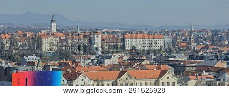 Zagreb, Croatia - March 22, 2019: Big Panorama Of The City Center With A View To The Upper Town.