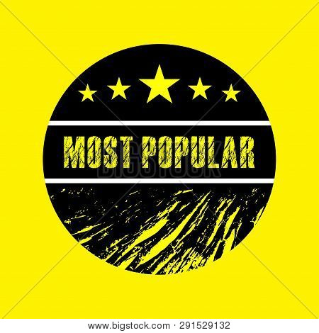 Most Popular White Grunge Black Round On Yellow Background Vintage Rubber Stamp.most Popular Stamp.m