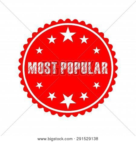 Most Popular White Grunge Red Round On White Background Vintage Rubber Stamp.most Popular Stamp.most