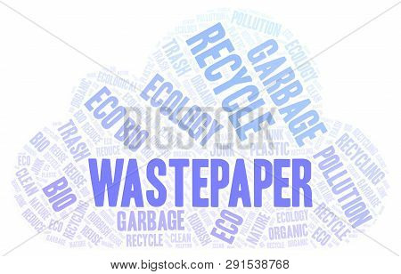 Wastepaper Word Cloud. Wordcloud Made With Text Only.