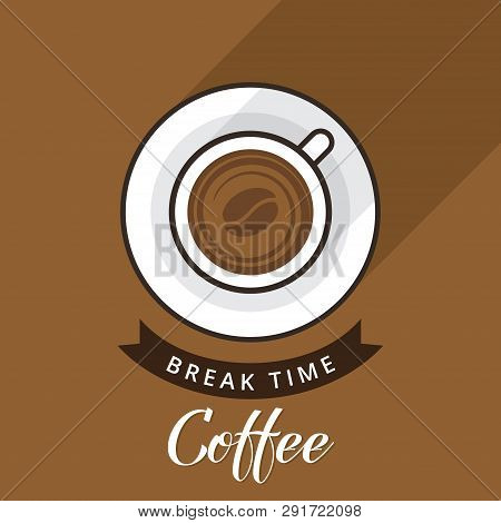 Coffee Break Vector Illustration. Break Time. Flat Modern Vector For Coffee Shop. Coffee Time. Coffe