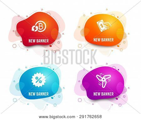 Liquid Badges. Set Of Pay Money, Discount And Refresh Bitcoin Icons. Wind Energy Sign. Hold Cash, Sp