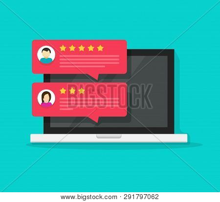 Computer With Customer Review Rating Chat Messages Vector Illustration, Flat Cartoon Design Of Lapto