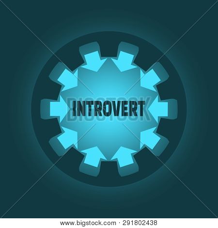 Introvert Word. Psychology Concept. Gear With Ray Style Arrows