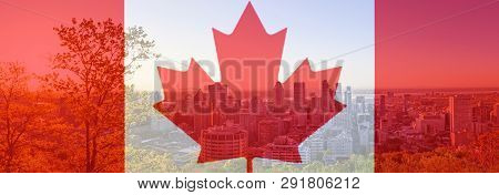 Canada Day Flag With Maple Leaf On Background Of Montreal City. Red Canadian Symbol Over Buildings O