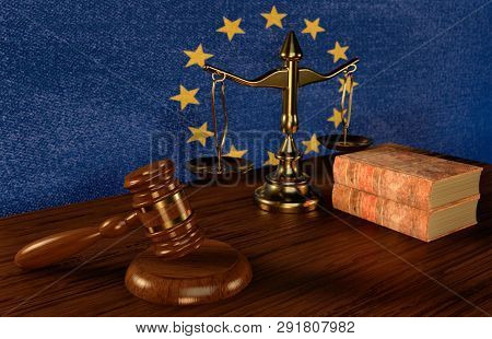 European Law Concept-judges Gavel ,law Scales And Law Books On The Background Of The European Union