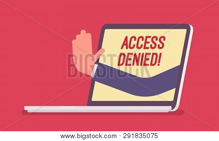 Access Denied Sign On Laptop Screen. Hand From Device Showing User Does Not Have Permission To File,