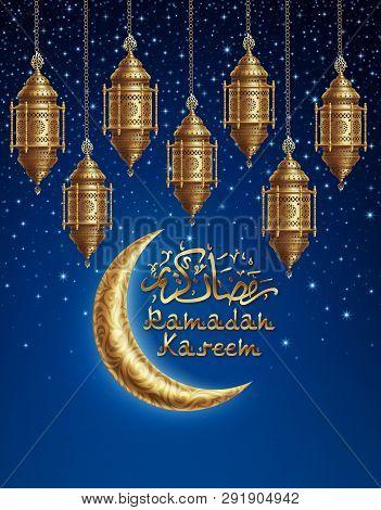 Ramadan Kareem Background, Illustration With Arabic Lanterns And Golden Ornate Crescent, On Starry B