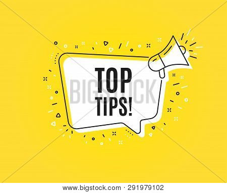 Top Tips Symbol. Megaphone Banner. Education Faq Sign. Best Help Assistance. Loudspeaker With Speech