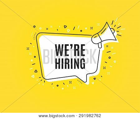 Were Hiring Symbol. Megaphone Banner. Recruitment Agency Sign. Hire Employees Symbol. Loudspeaker Wi