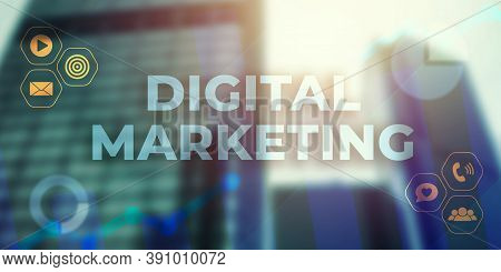 Digital Marketing Business Concept. Modern Online Digital Media Advertising Campaign With Graph And