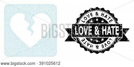 Love And Hate Grunge Seal Imitation And Vector Divorce Heart Mesh Model. Black Seal Contains Love An