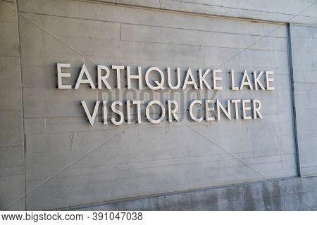 Quake Lake, Montana - July 27, 2020: Sign For The Earthquake Lake Visitor Center
