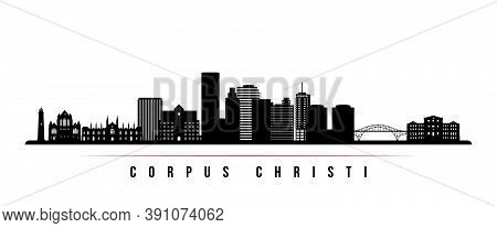 Corpus Christi Skyline Horizontal Banner. Black And White Silhouette Of Corpus Christi City, Texas.