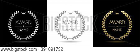 Award Badges. Golden, Silver And Grey Laurel Wreath Labels. Insignia Signs, Prize Icons, Trophy Sign