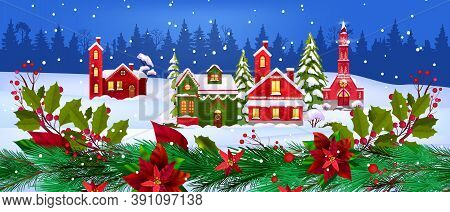 Christmas Vector Winter Houses Illustration With Small Village, Forest, Snow, Fir Branches. X-mas Ho