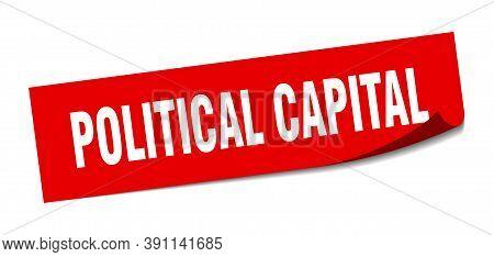 Political Capital Sticker. Political Capital Square Sign. Political Capital. Peeler