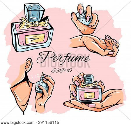 Set Of Perfume Bottles Vector Illustration. Eau De Parfum. Eau De Toilette. Perfume Bottle In Hand.