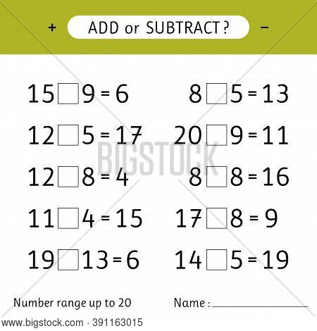 Add Or Subtract. Number Range Up To 20. Mathematical Exercises. Addition And Subtraction. Worksheets