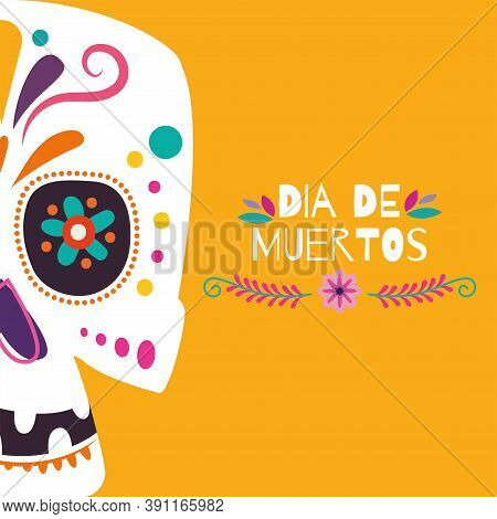 Dia De Los Muertos Poster. Day Of The Dead - Vector