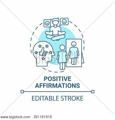 Positive Affirmations Concept Icon. Body Positivity Tips. Healthy Lifestyle Tutorials. Way To Health