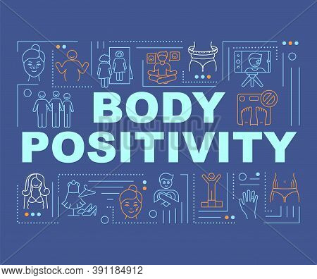 Body Positivity Word Concepts Banner. Body Acceptance. Bodypositive. Love Your Body. Infographics Wi