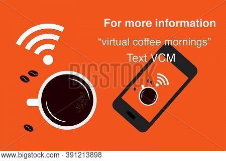 Virtual Coffee Morning Vector Sign, Can Be Used For A Poster Or Social Media Post With Editable Text