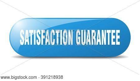 Satisfaction Guarantee Button. Satisfaction Guarantee Sign. Key. Push Button.