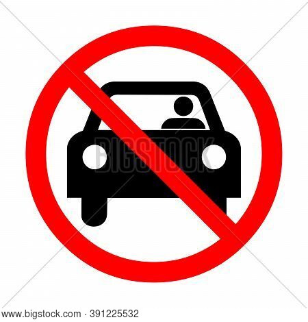 No Car Sign With Only One Person