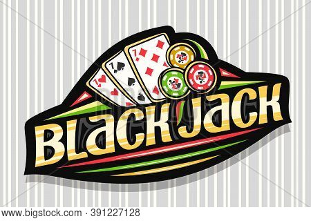 Vector Logo For Blackjack, Dark Modern Badge With Illustration Of 3 Playing Cards And Colorful Chips