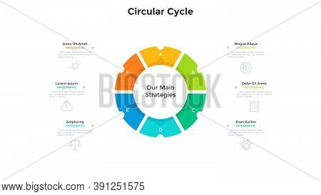Ring-like Pie Diagram Divided Into 6 Colorful Parts. Concept Of Business Development Cycle With Six
