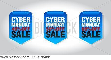 Cyber Monday Sale Set Of Badges 40%, 50%, 60% Off. Vector Illustrration