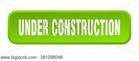 Under Construction Button. Under Construction Square 3d Push Button