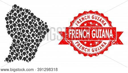Marker Mosaic Map Of French Guiana And Grunge Ribbon Stamp. Red Stamp Seal Has French Guiana Tag Ins