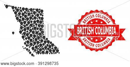 Pinpoint Collage Map Of British Columbia Province And Grunge Ribbon Stamp. Red Stamp Contains Britis