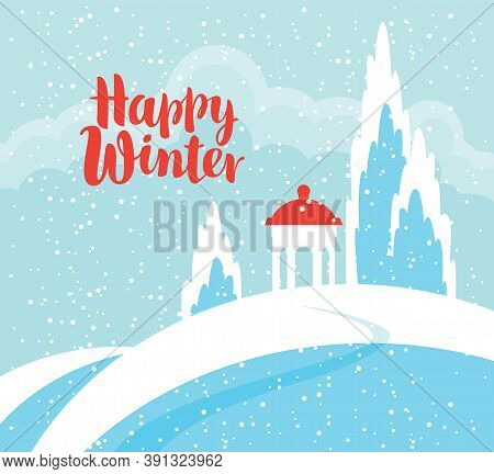 Snowy Winter Landscape With A Gazebo On A Snow-covered Hill. Vector Illustration In Blue Colors, Win