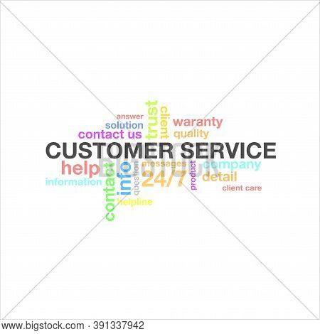 Vector Illustration Of Abstract Background Of Customer Service Typography. Design Words Of Customer